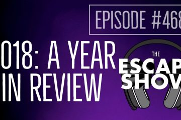 Episode 468 - 2018: A Year In Review
