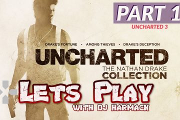 Let's Play w/ DJ Harmack - Uncharted 3 (Part 1)