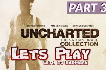 Let's Play w/ Harmack -  Uncharted 2 (Part 3)