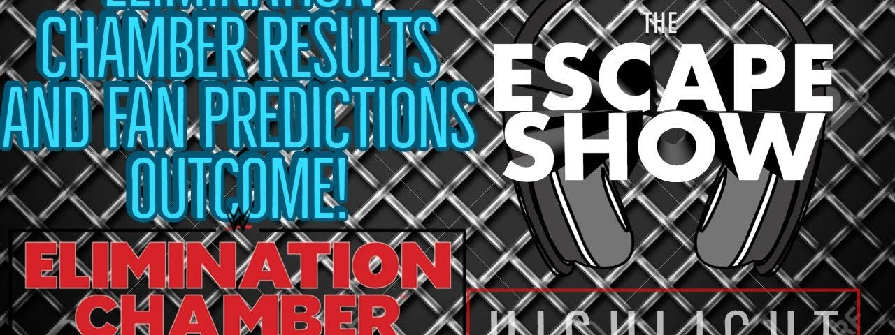 Episode 472 Highlight: Elimination Chamber RESULTS and Fan Predictions Outcome!