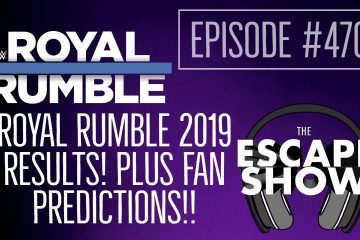 Episode 470 - ROYAL RUMBLE 2019 RESULTS