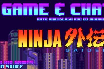Game & Chat - Ninja Gaiden (NES)