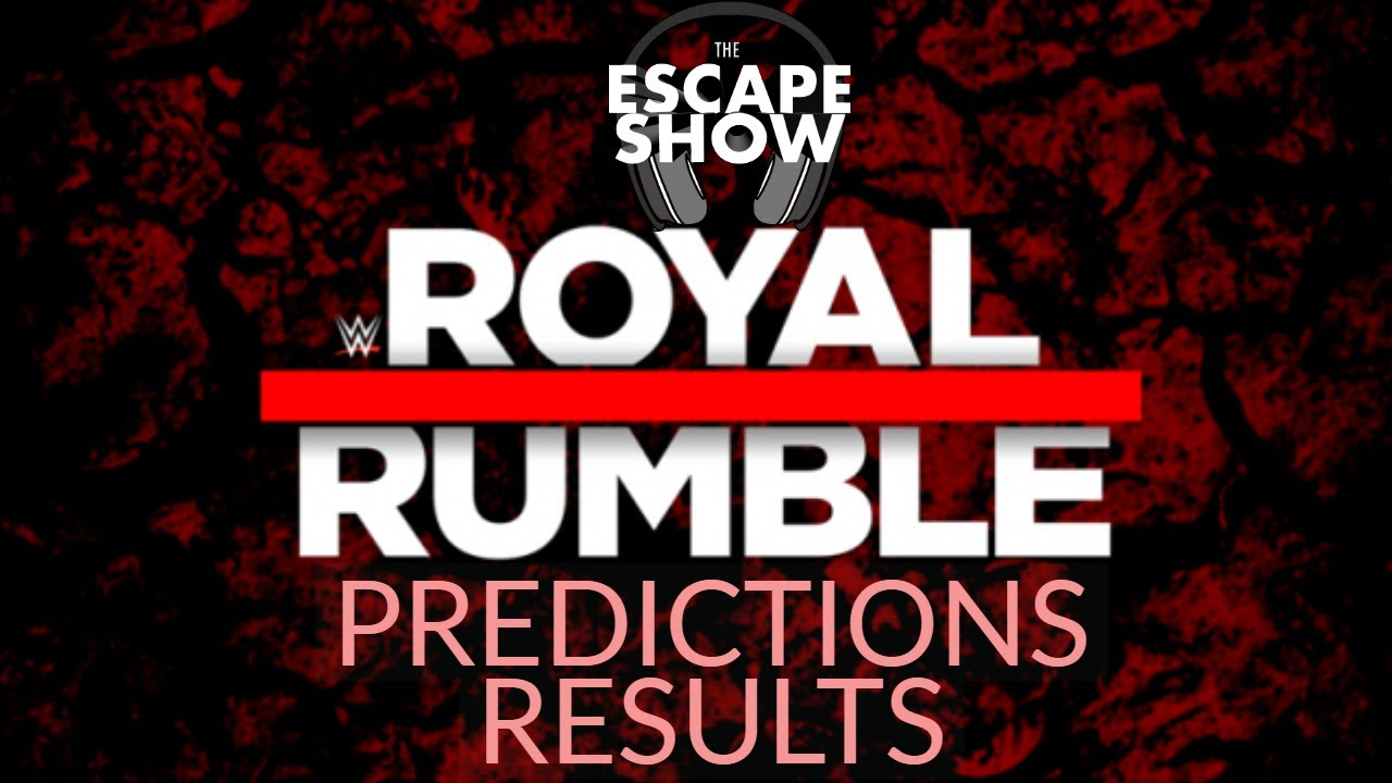 Royal Rumble 2019 Discussion + FAN PREDICTIONS Results