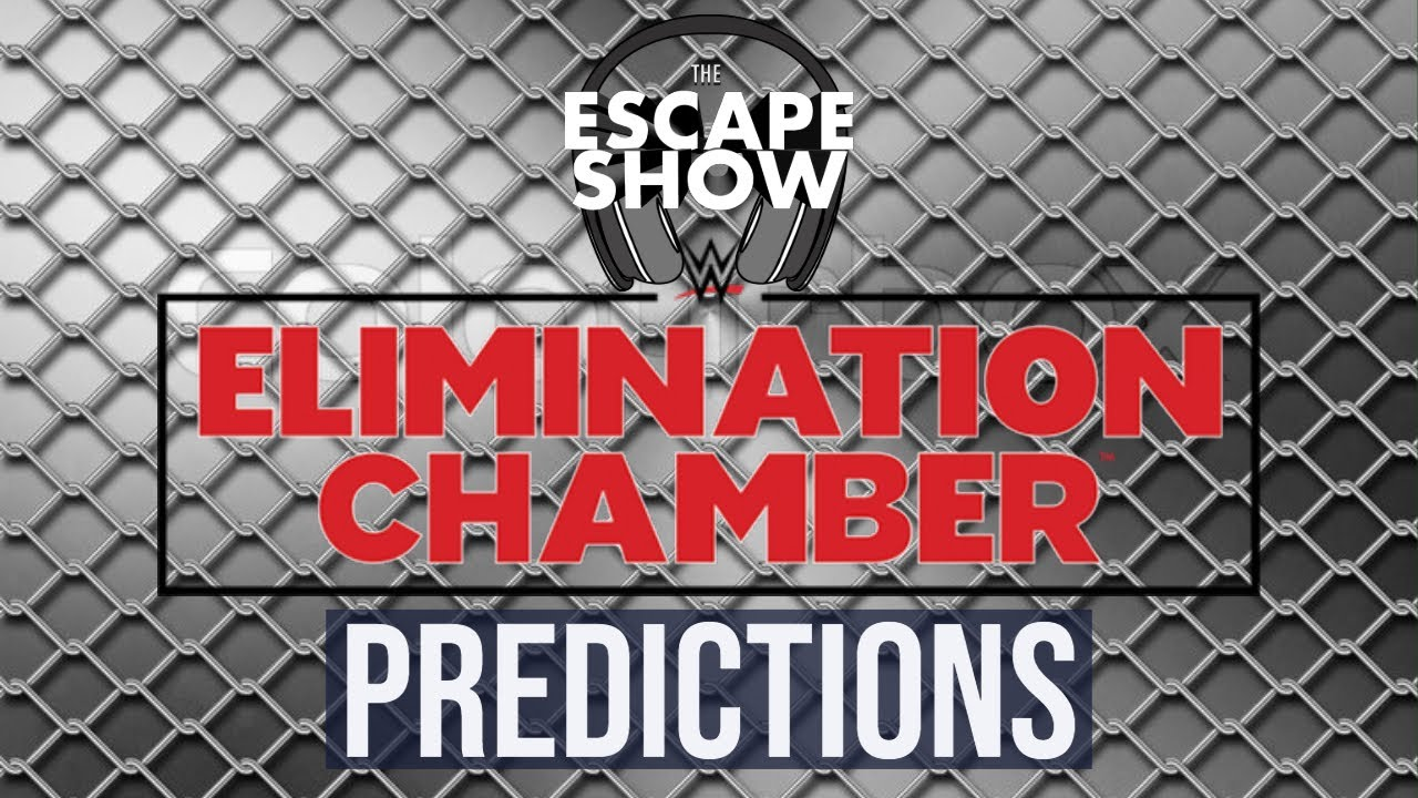 WWE Elimination Chamber (2019) Predictions