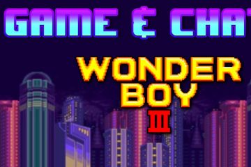 Game & Chat - Wonderboy III (Master System)
