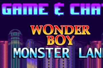 Game & Chat - Wonderboy in Monster Land (Sega Master System)