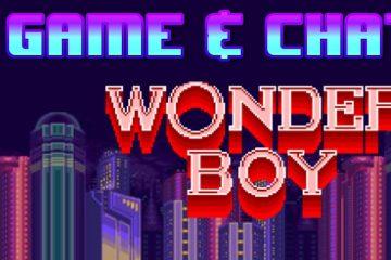 Game & Chat - Wonderboy (Sega Master System)
