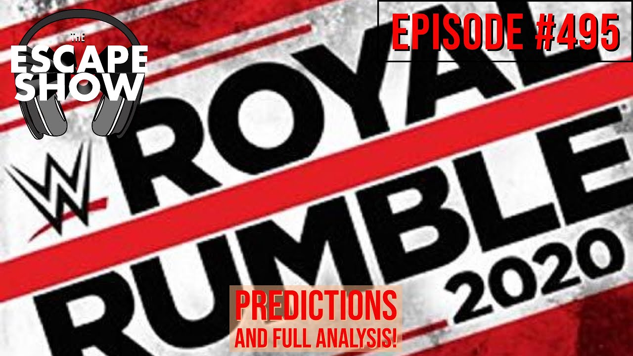 Episode 495 - Royal Rumble 2020 Predictions